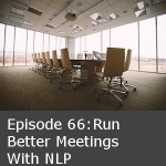 Run Better Meetings With NLP: Practical NLP Podcast 66