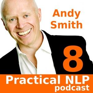 Practical NLP Podcast - NLP Presuppositions