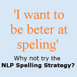 Improve Your Spelling With The NLP Spelling Strategy: Practical NLP Podcast 50