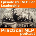 NLP For Leadership: Episode 69